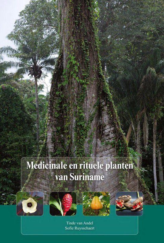 Medicinale en Rituele Planten van Suriname